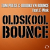 Cover of the album Oldskool Bounce (The Remixes) [feat. E-Wok] - EP