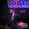 Couverture de l'album Toots & The Maytals: Time Tough - The Anthology