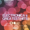 Couverture de l'album Electronica's Greatest Hits Chill!