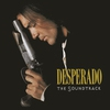 Cover of the album Desperado (The Soundtrack)