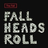 Cover of the album Fall Heads Roll
