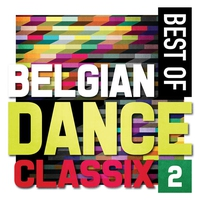 Cover of the track Best of Belgian Dance Classix 2