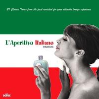 Cover of the track L'aperitivo italiano parfum