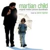 Couverture de l'album Martian Child (Original Motion Picture Soundtrack)