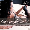 Couverture de l'album Late Night Tales, Vol. 3 - Deep 'n' Sexy Lounge & Chill-House