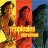 Cover of the album Tropicales Vibrations