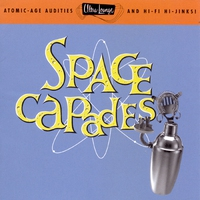 Cover of the track Ultra-Lounge: Space-Capades, Vol. 3