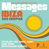 Cover of the album Papa Records & Reel People Music Present: Messages Ibiza 2012 Sampler (Spiritchaser Remixes) - EP