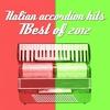 Couverture de l'album Italian Accordion Hits (Best of 2012)