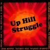 Cover of the album Uphill Struggle
