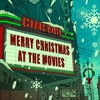 Cover of the album Merry Christmas at the Movies