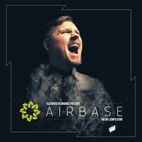 Couverture du titre Flashover Recordings Presents Airbase [The Mix Compilation]