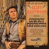Couverture de l'album Rawhide's Clint Eastwood Sings Cowboy Favorites