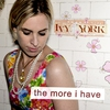 Cover of the album The More I Have