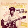 Couverture de l'album Reggae Anthology: Sugar Minott - Hard Time Pressure