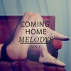Cover of the album Coming Home Melodys, Vol. 1 (Finest Selection of Relaxing Lay Back Chill)