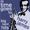 Couverture de l'album As Time Goes By - Harry James Popular Big Band Songs