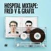 Couverture de l'album Hospital Mixtape: Fred V & Grafix