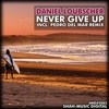 Cover of the track Never Give Up (Adam Ellis short mix)