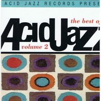 Couverture du titre The Best of Acid Jazz, Volume 2