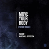 Cover of the track Move Your Body (Future House)