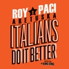 Cover of the album Italians Do It Better (feat. Dr. Ring Ding) - Single