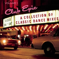 Cover of the track Club Epic - A Collection of Classic Dance Mixes