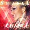 Couverture de l'album Be the Change - EP