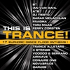 Couverture de l'album This Is Trance! - 17 Euphoric Dance Floor Anthems