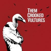 Cover of the track Them Crooked Vultures (Bonus Track Version)