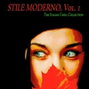 Cover of the album Stile moderno, Vol. 1 (The Italian Chill Collection)