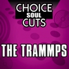 Cover of the album Choice Soul Cuts: The Trammps (Re-Recorded Versions)