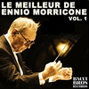 Cover of the album Le Meilleur De Ennio Morricone Vol. 1 - Bandes Originales Des Films
