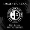 Couverture de l'album Immer Nur Ska - Das Beste Aus 30 Jahren