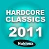 Cover of the album Nukleuz Hardcore Classics 2011