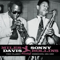 Cover of the track Miles Davis & Sonny Rollins: The Classic Prestige Sessions, 1951-1956 (Remastered)