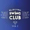 Cover of the album Electro Swing Club, Vol. 2