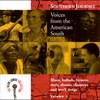 Cover of the album The Alan Lomax Collection: Southern Journey, Vol. 1 - Voices from the American South