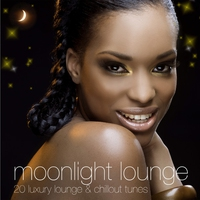 Cover of the track Moonlight Lounge (20 Luxury Lounge & Chillout Tunes)