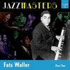 Cover of the album Jazzmasters Vol 8 - Fats Waller - Part 2