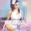 Cover of the album Be Mine (feat. Alex Harris) - Single