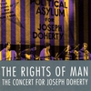 Cover of the album The Rights of Man: The Concert for Joseph Doherty
