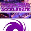 Cover of the album Accelerate (feat. Roberta Harrison) - Single