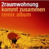 Cover of the album Kommt zusammen: Remix Album