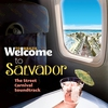 Cover of the album Welcome To Salvador - The Street Carnival Soundtrack