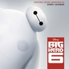 Cover of the album Big Hero 6 (Original Motion Picture Soundtrack)