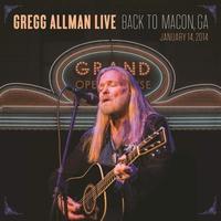 Cover of the track Gregg Allman Live: Back To Macon, GA