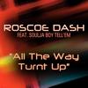 Couverture de l'album All the Way Turnt Up (feat. Soulja Boy Tell'em) - Single