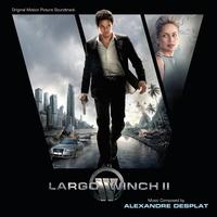 Couverture du titre Largo Winch II (Original Motion Picture Soundtrack)