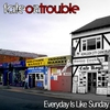 Cover of the album Everyday Is Like Sunday - Single